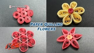 Easy 4 Paper Quilling Flowers  For beginners | How to make | JK Easy Craft 129