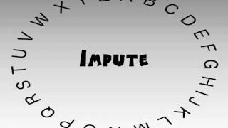 How to Say or Pronounce Impute