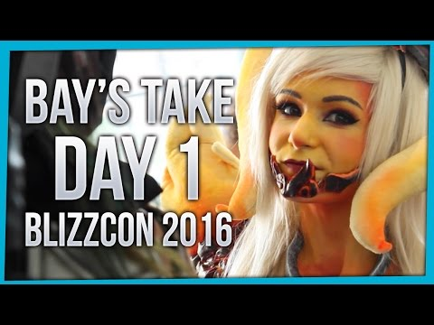 Bay's Take | BlizzCon 2016 | Day 1 ft. MFPallytime, Cosplay & More