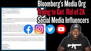 Bloomberg's Media Organization Trying to Get Rid of 2A Social Media Influencers