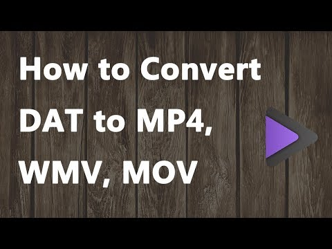 2020-new---how-to-convert-dat-to-mp4,-wmv,-mov