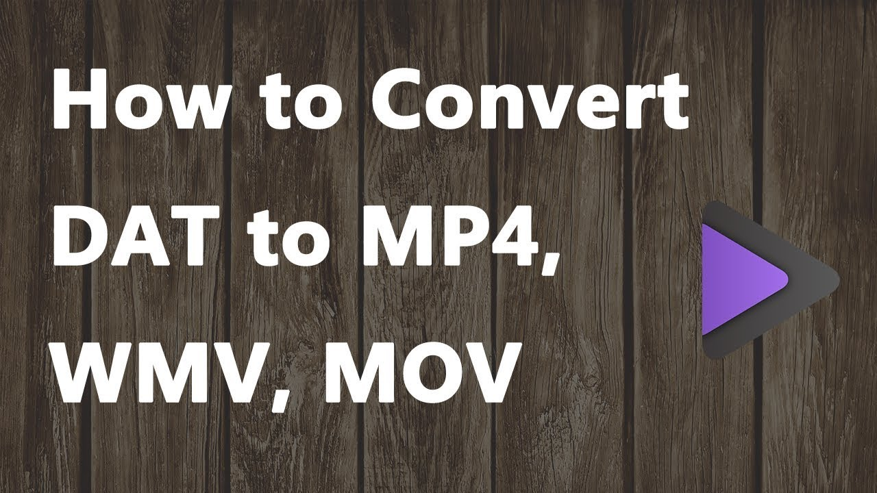 Download 2020 NEW - How to Convert DAT to MP4, WMV, MOV
