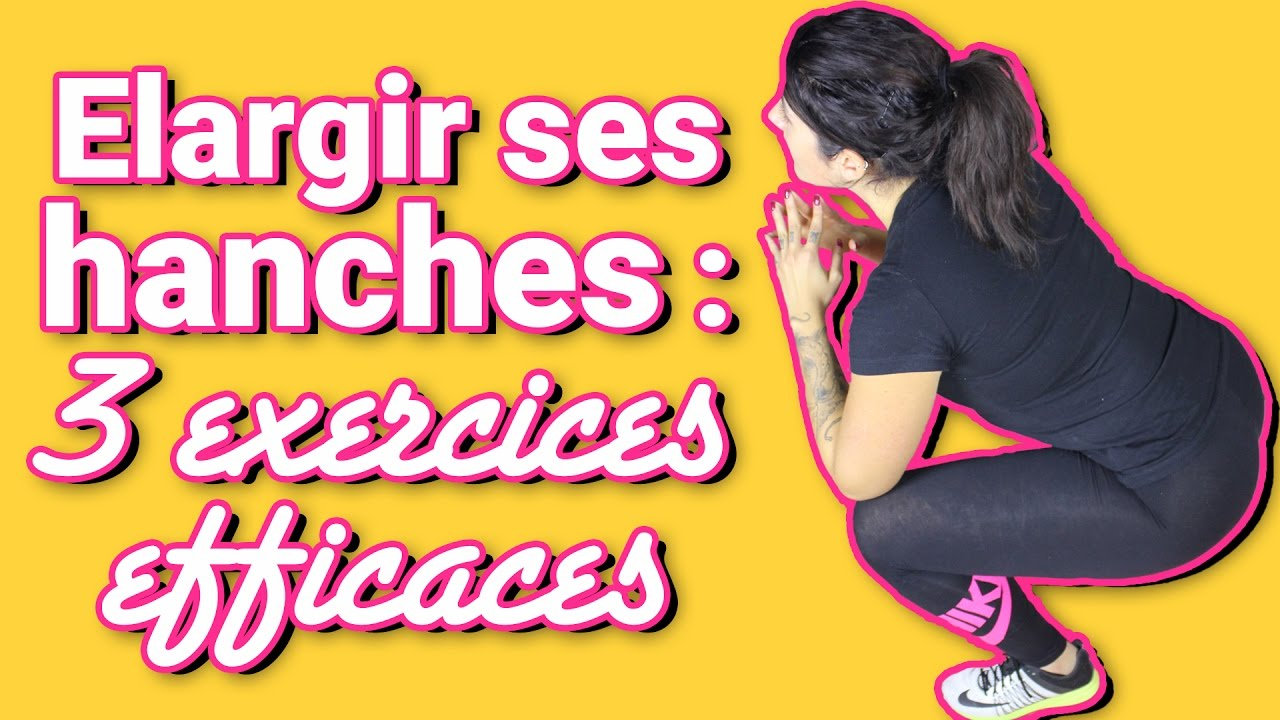 Elargir ses hanches : 3 exercices efficaces - YouTube