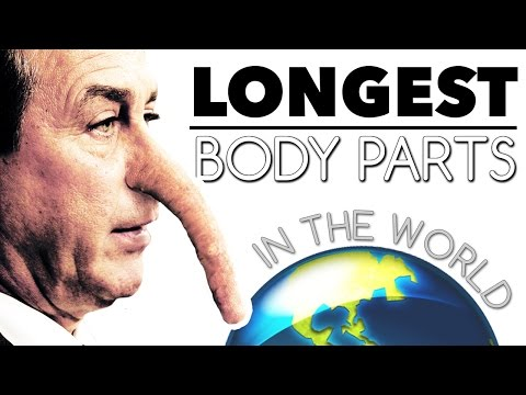 10 Longest Body Parts In The World