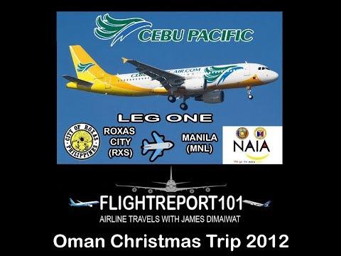 FLIGHTREPORT101  Oman Christmas Trip 2012   Leg One   RXS-MNL