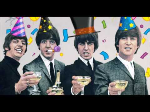 The Beatles   HAPPY BIRTHDAY TO YOU!