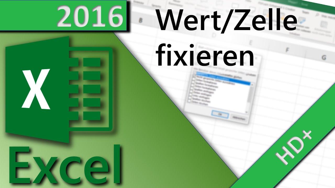 Excel 2013 Wert / Zelle fixieren bzw einfrieren - YouTube