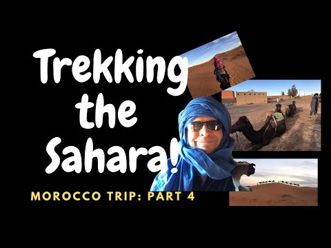 Morocco Trip Part 4