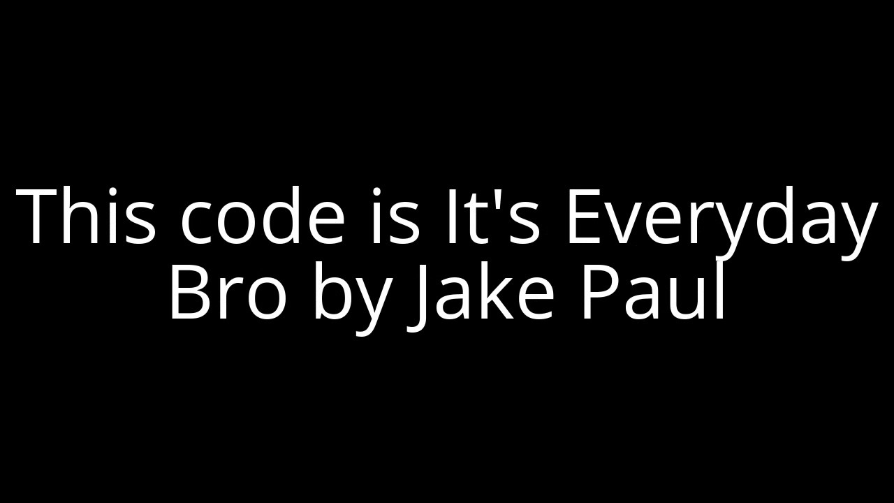 Roblox Music Code Jake Paul It S Everyday Bro Youtube