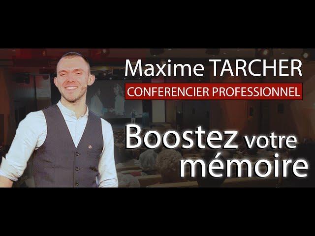 TEASER 2019-2018 | Maxime TARCHER | Conférence Boostez votre Mémoire