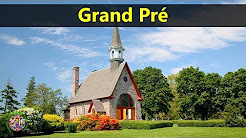 Best Tourist Attractions Places To Travel In Canada | Grand Pr Destination Spot