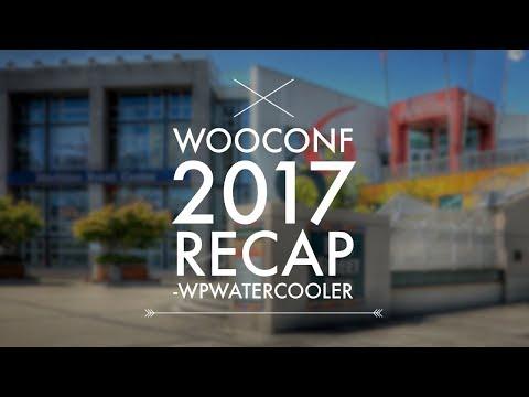 EP253 - WooConf 2017 Recap - WPwatercooler