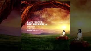 Gambar cover Zairi Torrez - Antawara (Original mix)