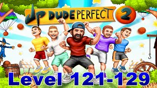let s play dude perfect 2 level 121 129
