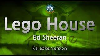 Ed Sheeran-Lego House (Melody) (Karaoke Version) [ZZang KARAOKE]
