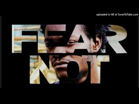 Revoluxon Ft. Kizzy W - Fear Not (NEW MUSIC 2018)