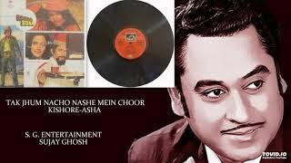 TAK JHUM NACHO NASHE MEIN CHOOR - KISHORE-ASHA - KALA SONA(1975) - RAHULDEV BURMAN