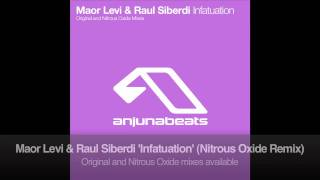 Maor Levi & Raul Siberdi - Infatuation (Nitrous Oxide Remix)