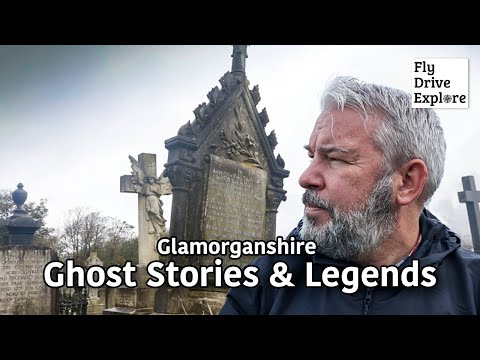 Ghost Stories And Legends Of South Wales - A Tour Of Glamorgan