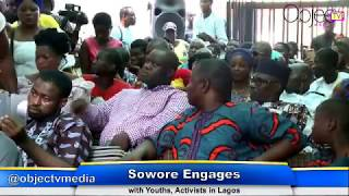 2019: Sowore Engages Youths, Activists in Lagos