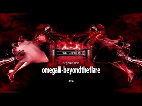 ATM - Omega iii - Beyond the Flare. Genre,Organic Dub   ♫ ATM[vol.1] BMS ♫