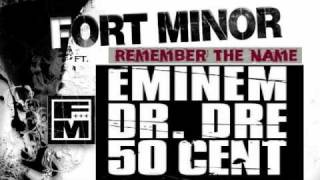 Remember the Name - Fort Minor ft. Eminem, Dr. Dre, & 50 Cent
