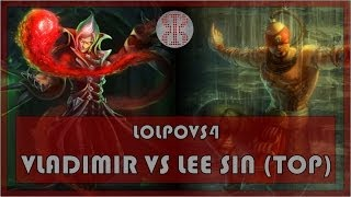 LoLPoV - Vladimir vs Lee Sin - Top - League of Legends