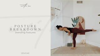 Posture Breakdown: Standing Postures