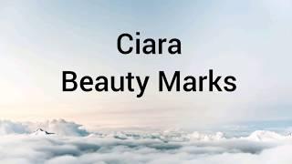 Ciara- Beauty Marks (lyrics)