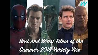 Best and Worst Summer 2018-Variety Viso Highlight