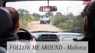 Follow Me Around - Mallorca