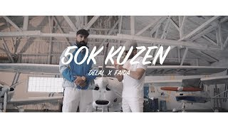 Delal x Faida - 50K Kuzen (Official Video)