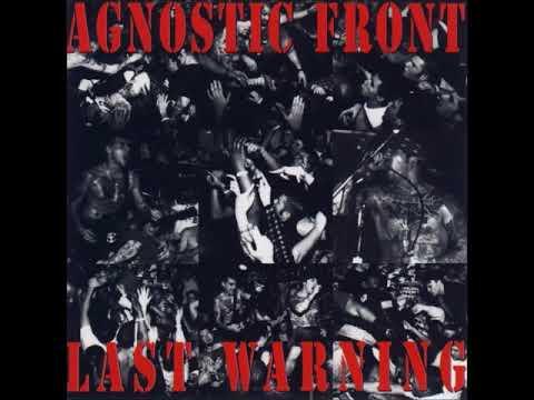 Agnostic Front - Last Warning (Full Album)