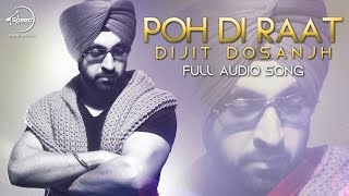 Poh Di Raat (Full Audio) | Diljit Dosanjh | Latest Punjabi Song 2016 | Speed Records