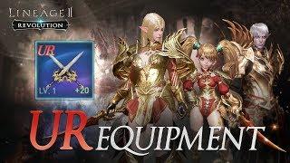 [Lineage2 Revolution] Essential Guide : UR equipment