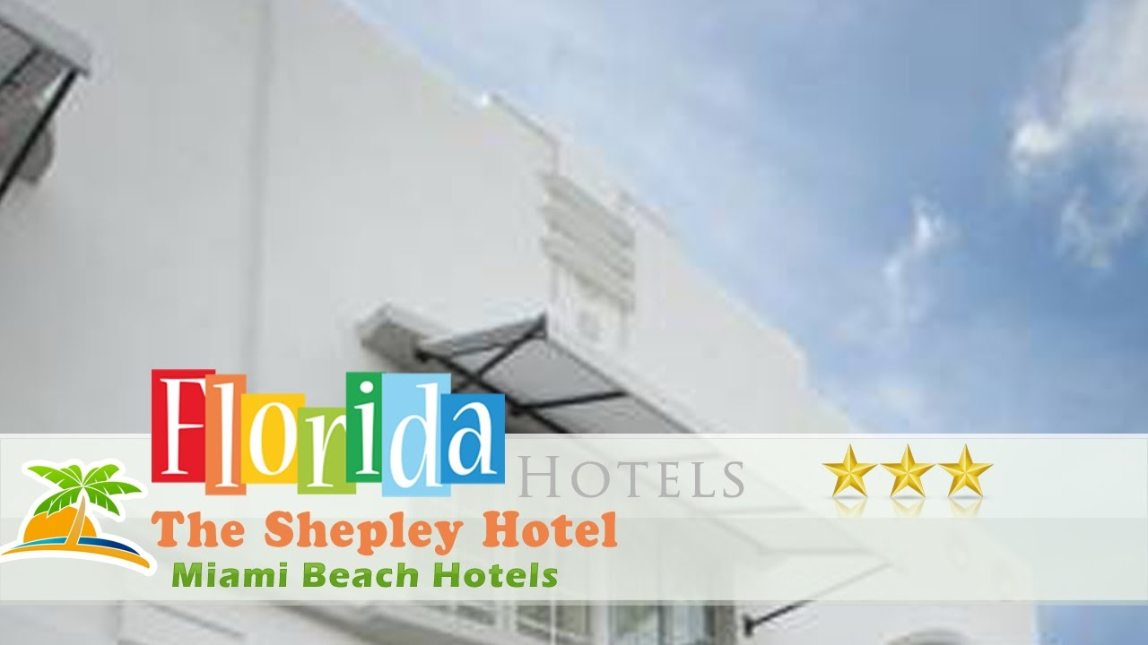 The Shepley Hotel Miami Beach Hotels