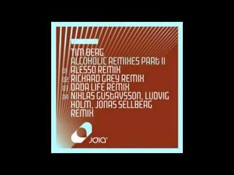 Tim Berg - Alcoholic (Richard Grey Remix)