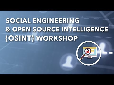 Social Engineering and Open Source Intelligence Workshop