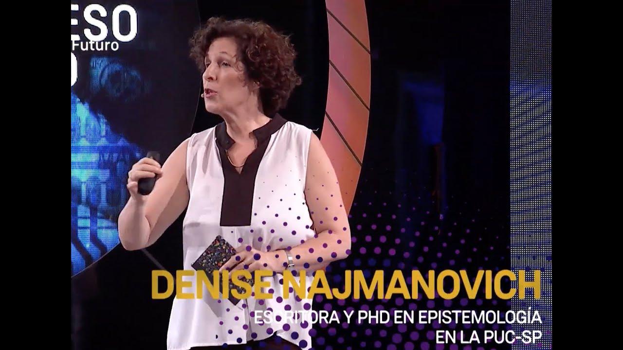 Mirando con nuevos ojos para encontrar nuevas visiones. Denise Najmanovich
