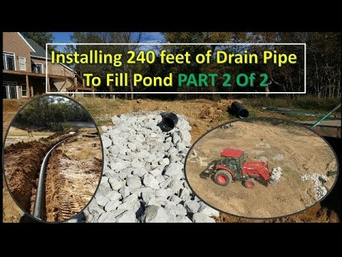 Installing 240 feet of 8 inch pipe to fill Lake PART 2 of 2