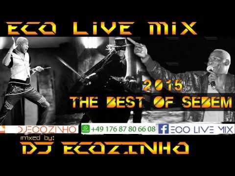 Sebem  (Best Of ) 2015 Mix - Eco Live Mix Com Dj Ecozinho