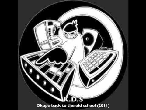 K.D.S - Okupe back to the Oldchool (2011)