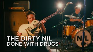 The Dirty Nil | Done With Drugs | CBC Music