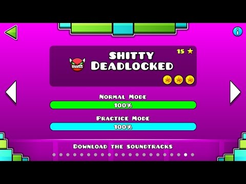 Geometry Dash - 'Shitty Deadlocked' 100% Complete (All 3 Coins)