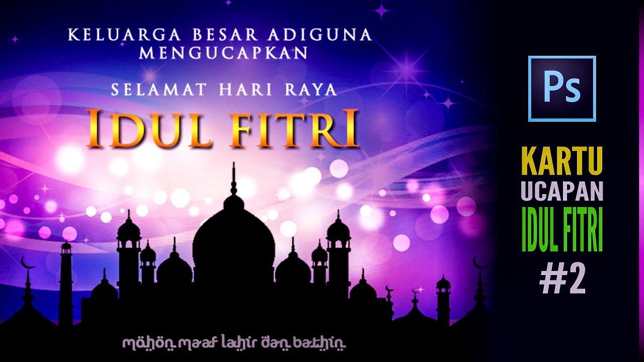 Desain Kartu Ucapan Lebaran Idul Fitri - Tutorial ...