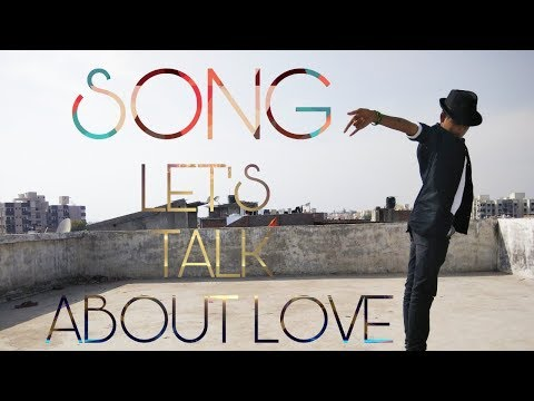 LET'S TALK ABOUT LOVE , DANCE VIDEO BY RAJ
