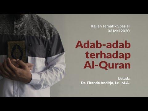 adab-adab-terhadap-al-qur'an---ustadz-dr.-firanda-andirja