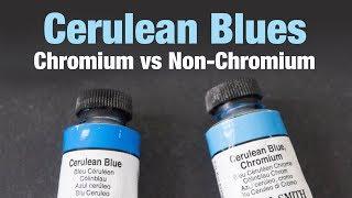 Cerulean Blues: Chromium vs Non-Chromium