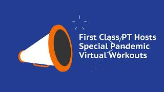 First Class PT Hosts Special Pandemic Virtual Workouts