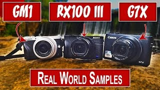 compact camera review real world samples canon g7x sony rx100 iii panasonic gm1 ccwo ep 06